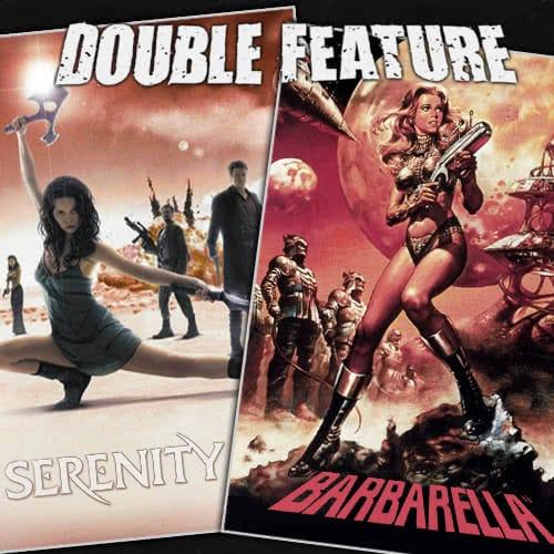 Serenity + Barbarella