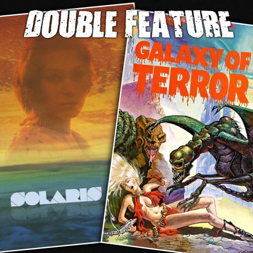 Solaris + Galaxy of Terror
