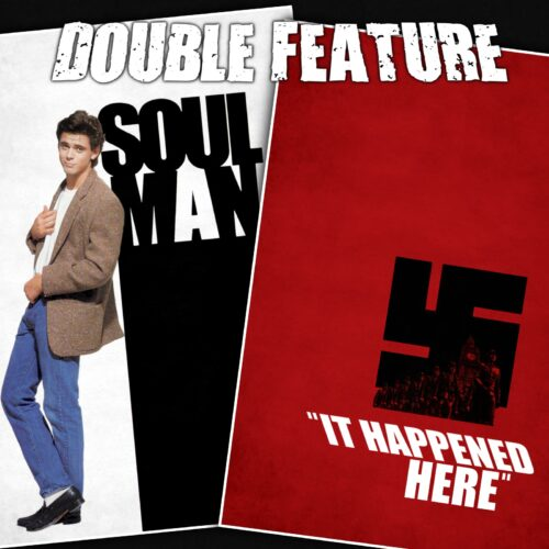 Soul Man + It Happened Here