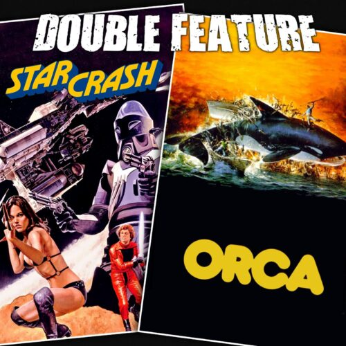 Starcrash + Orca: The Killer Whale