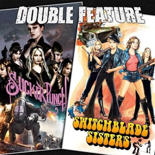 Sucker Punch + Switchblade Sisters