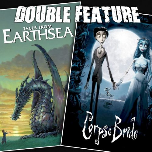Tales from Earthsea + Corpse Bride