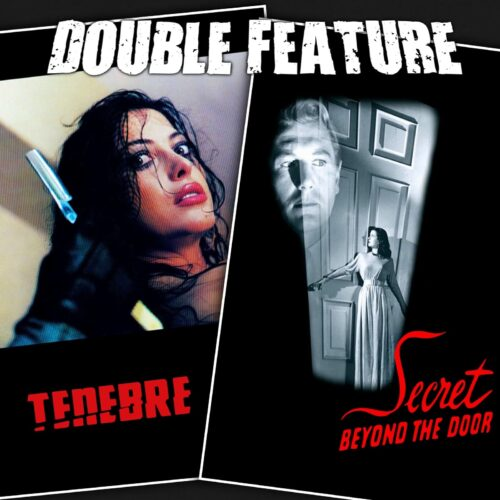 Tenebre + Secret Beyond the Door