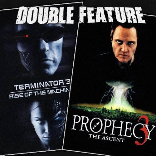 Terminator 3 + The Prophecy 3