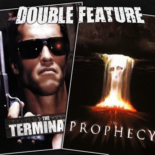Terminator + The Prophecy