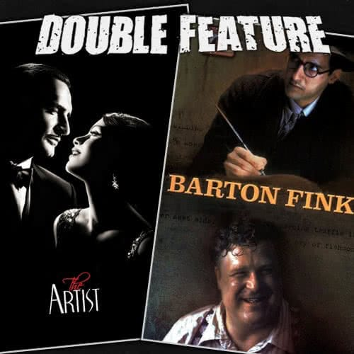 The Artist + Barton Fink