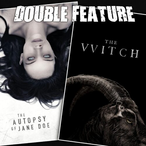 The Autopsy of Jane Doe + The Witch