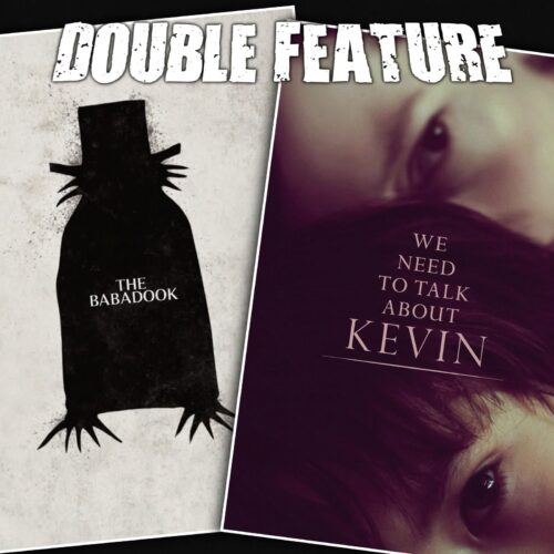 The Babadook + We Need to Talk About Kevin