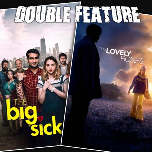 The Big Sick + The Lovely Bones