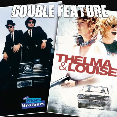 The Blues Brothers + Thelma and Louise