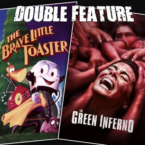 The Brave Little Toaster + The Green Inferno