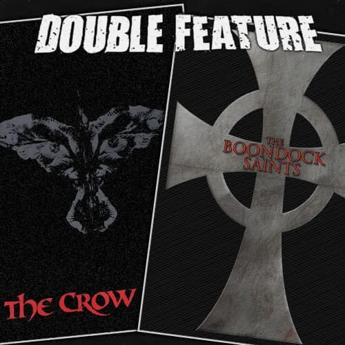The Crow + Boondock Saints