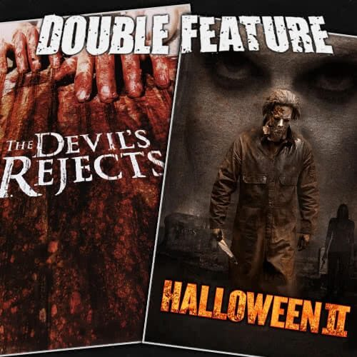 The Devil's Rejects + Halloween 2