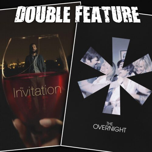 The Invitation + The Overnight