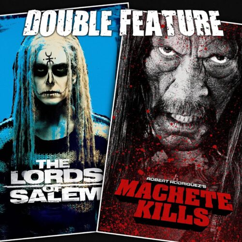 The Lords of Salem + Machete Kills