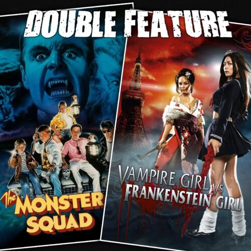 The Monster Squad + Vampire Girl vs Frankenstein Girl