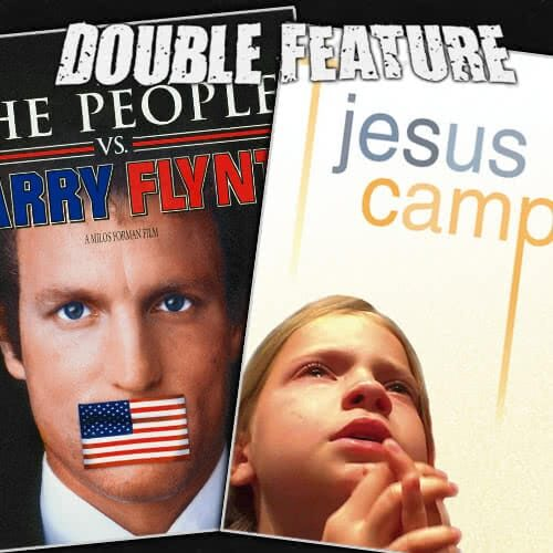 The People vs Larry Flynt + Jesus Camp