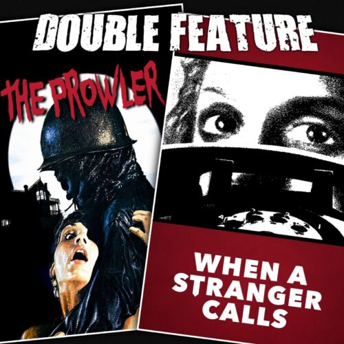 The Prowler + When a Stranger Calls