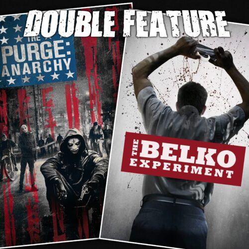 The Purge 2: Anarchy + The Belko Experiment