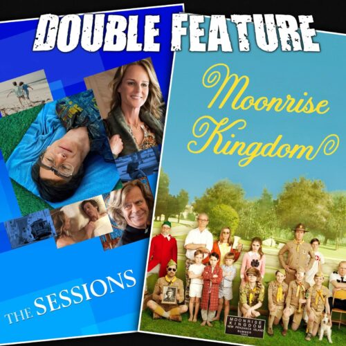 The Sessions + Moonrise Kingdom