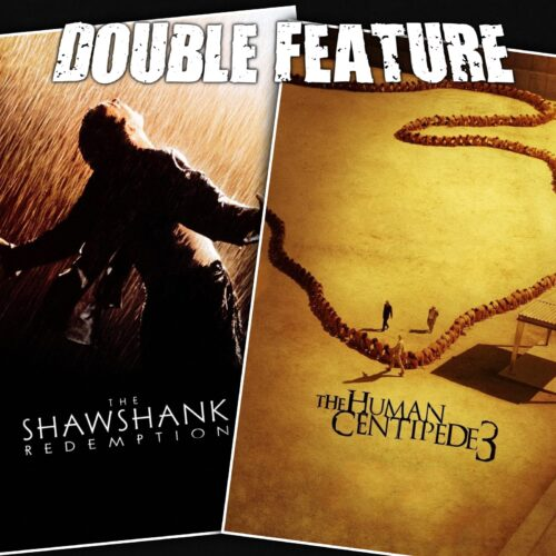 The Shawshank Redemption + The Human Centipede 3