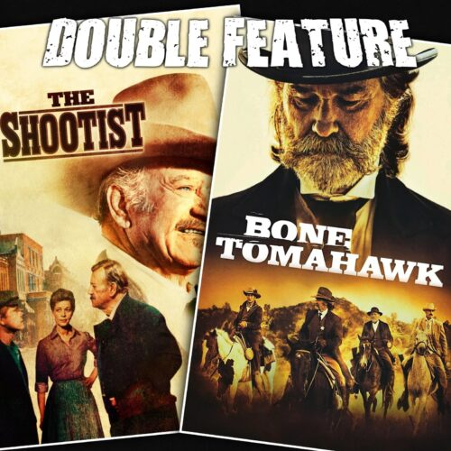 The Shootist + Bone Tomahawk