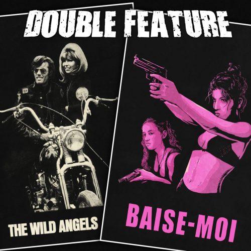 The Wild Angels + Baise-moi