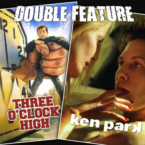 Three O'Clock High + Ken Park