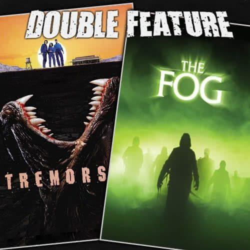 Tremors + The Fog