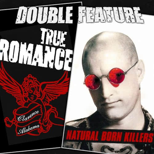 True Romance + Natural Born Killers