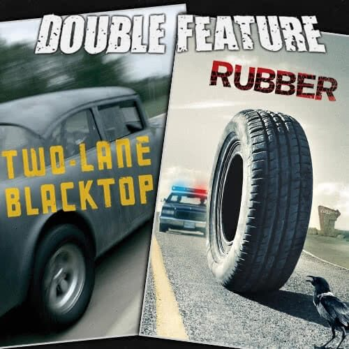 Two-Lane Blacktop + Rubber
