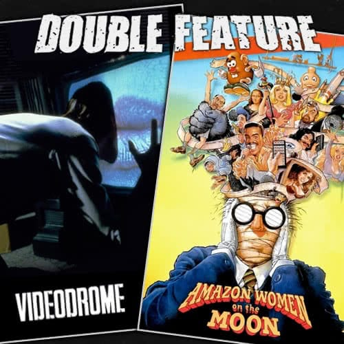 Videodrome + Amazon Women on the Moon