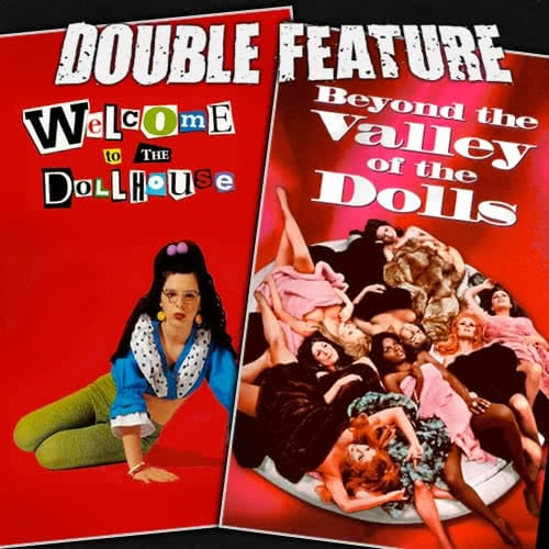 Welcome To The Dollhouse Beyond The Valley Of The Dolls Double