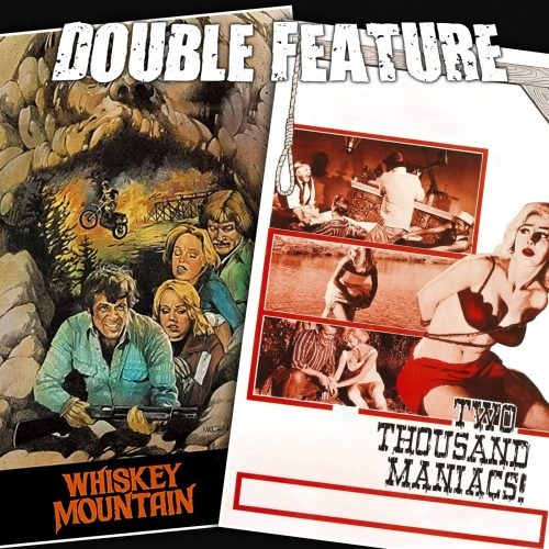 Whiskey Mountain + Two Thousand Maniacs