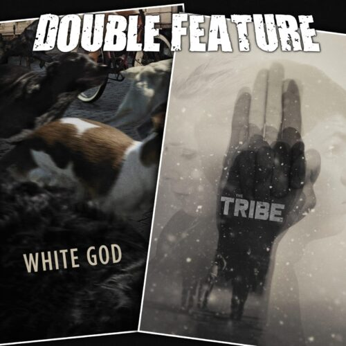White God + The Tribe (Plemya)