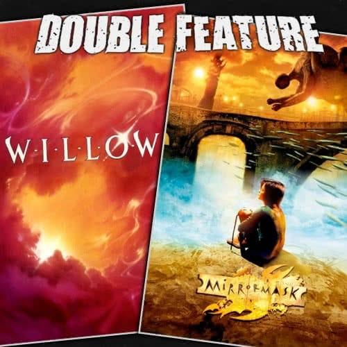 Willow + MirrorMask