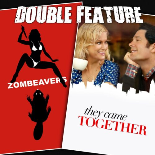 Zombeavers + They Came Together