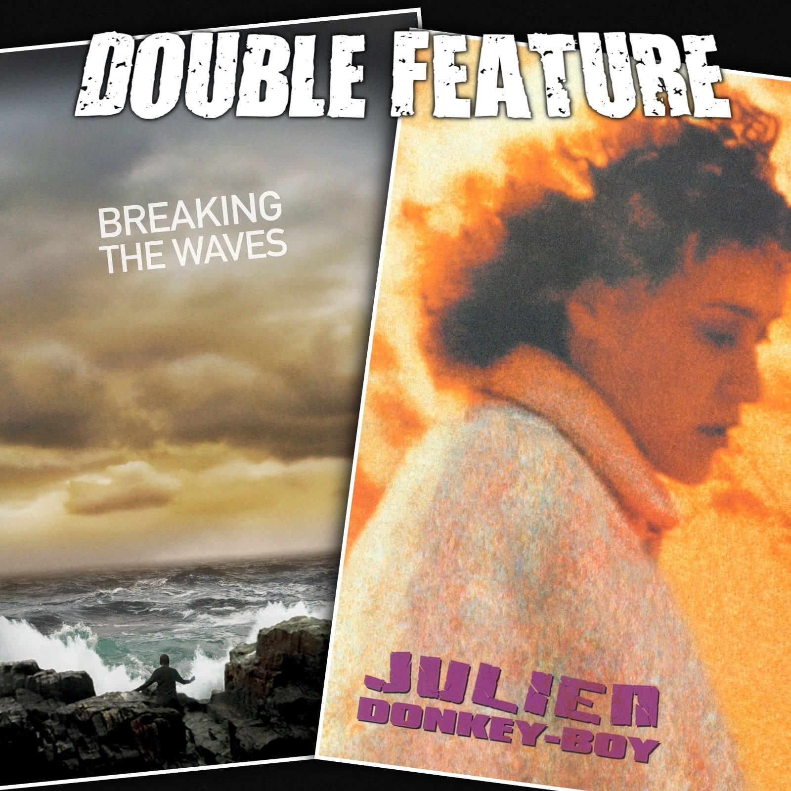 Breaking The Waves Julien Donkey Boy Double Feature