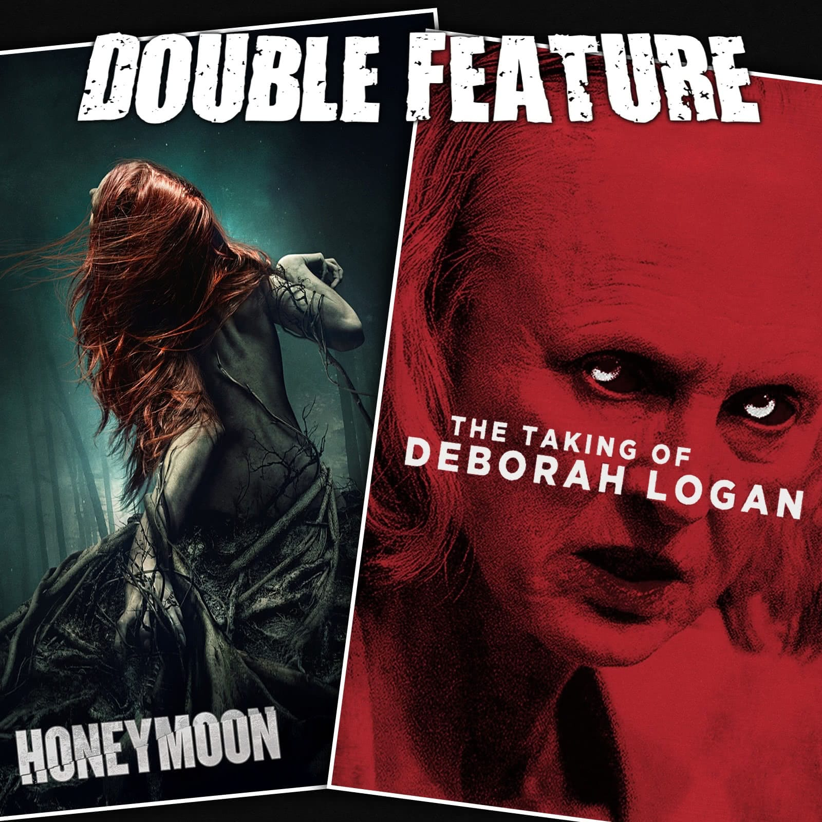 Honeymoon + The Taking Of Deborah Logan