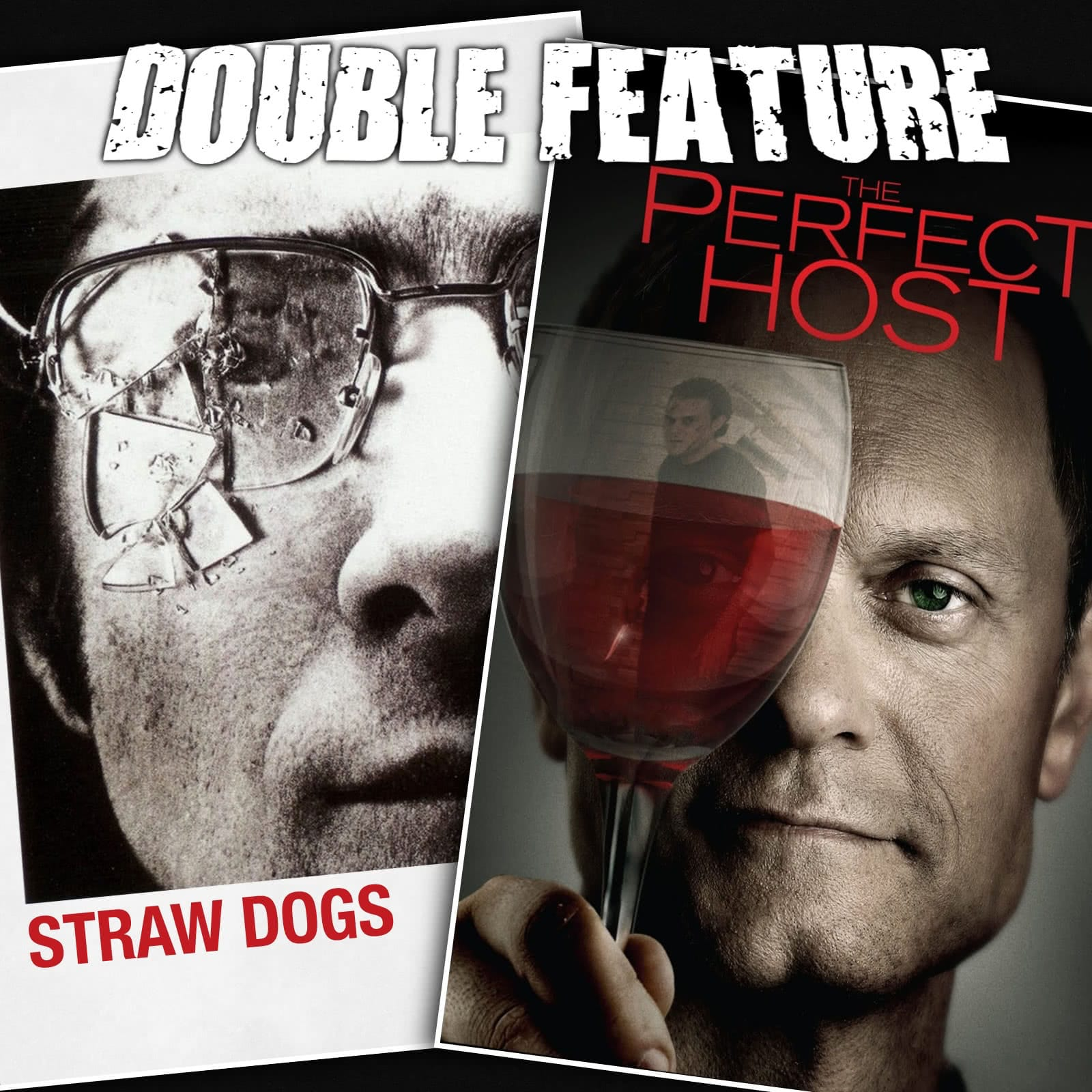 straw dogs the perfect host double feature. Black Bedroom Furniture Sets. Home Design Ideas